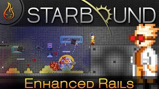 In this spotlight, we take a look at the Enhanced Rails Mod for Starbound. Enhanced Rails: http://community.playstarbound.com/resources/enhanced-rails.4708/ ...