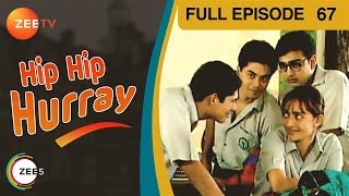 Watch all episodes of 'Hip Hip Hurray'