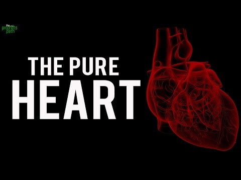 How To Know If You Have A Pure Heart