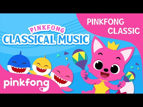 Pinkfong Classical Music: Sha! Sha! Sha! Let's Play with Maracas | Pinkfong Songs for Children
