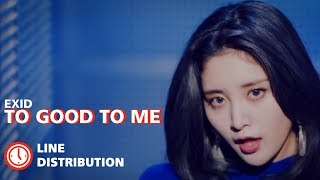 Download Lagu EXID(이엑스아이디) - Too Good To Me : Line Distribution (Color Coded) Mp3