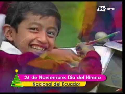 26 de Noviembre Día del Himno Nacional del Ecuador