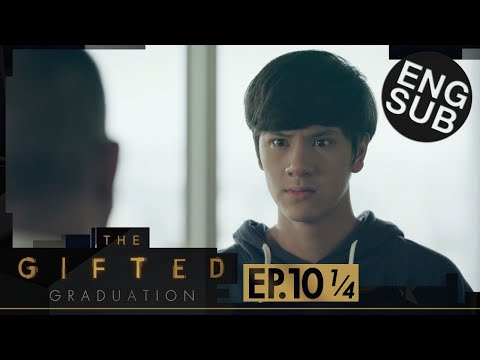 [Eng Sub] The Gifted Graduation | EP.10 [1/4]