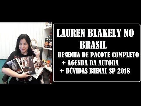 PACOTE COMPLETO I RESENHA  + ESPECIAL LAUREN BLAKELY NO BRASIL