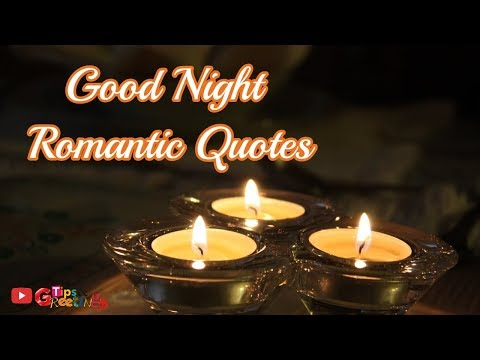 Good Night Romantic Quotes  Good Night Quotes For Romantic Couples
