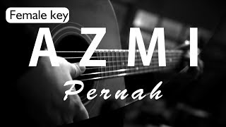 Video Azmi Pernah Female Key Acoustic Karaoke MP3, 3GP, MP4, WEBM, AVI, FLV Agustus 2018