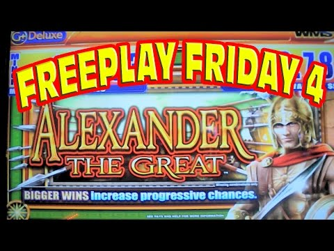 FREEPLAY FRIDAY 4 - Alexander The Great Slot Machine - LIVE PLAY AND BONUS WIN