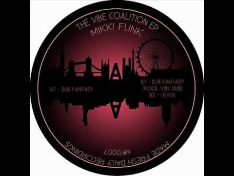 Mikki Funk - I Ever (The Vibe Coalition EP)