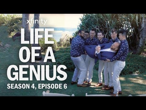 Life of a Genius | Season 4, Episode 6 presented by Xfinity