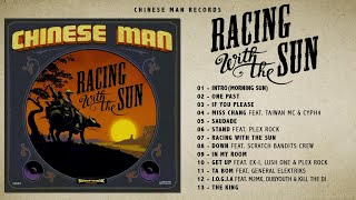 Video Chinese Man - Racing With The Sun (Full Album) MP3, 3GP, MP4, WEBM, AVI, FLV September 2019