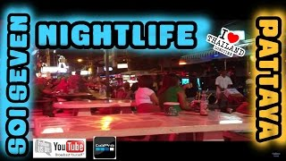 Soi 7 Night Life Pattaya Thailand  2013