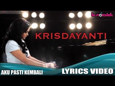 Krisdayanti - Aku Pasti Kembali [Official Lyric Video]
