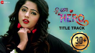 Video Tu Mo Hero - Title Track | Tu Mo Hero | Jyoti & Jhilik | Human Sagar & Asima Panda | Baida download in MP3, 3GP, MP4, WEBM, AVI, FLV January 2017