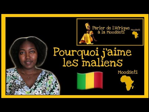 #5 Pourquoi j'aime les maliens