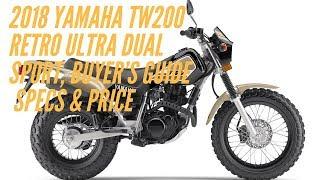2. 2018 Yamaha TW200 Retro Ultra Dual Sport, Buyer's Guide+Specs & Price   Motorcycle-Sport!
