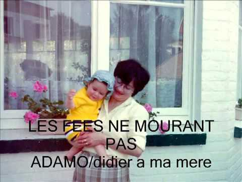 💜💜💝💝💜💜 Les Fees Ne Mourront Pas ADAMO SALVATORE💜💜💝💝💜💜 (видео)