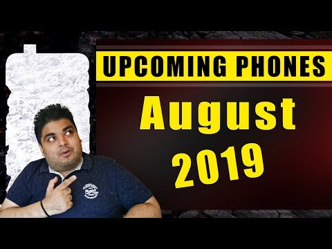 Top 10 Upcoming Smartphones in August 2019 🔥🔥🔥