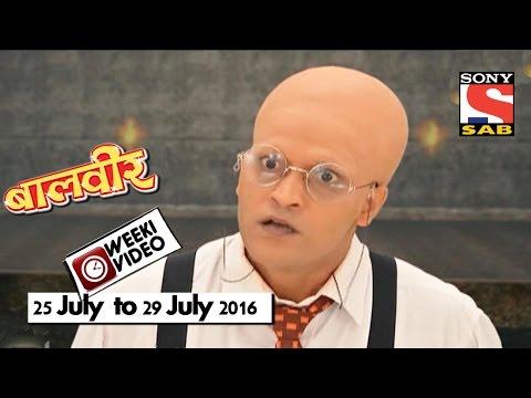 Video WeekiVideos | Baalveer | 25 July to 29 July 2016 download in MP3, 3GP, MP4, WEBM, AVI, FLV January 2017