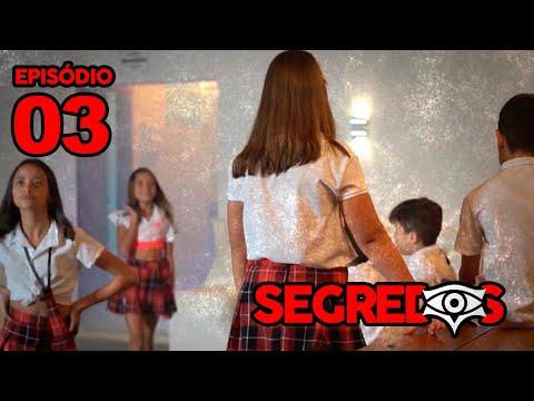 SEGREDOS - FOGO NO COLÉGIO (Episódio 3) - WEB SÉRIE