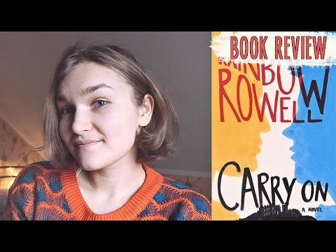 ? Carry On by Rainbow Rowell (Spoiler Free) | REVIEW