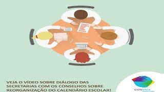 Videoconferência: Diálogo das secretarias com os conselhos sobre reorganização do calendário escolar
