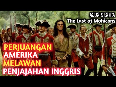 FILM TERBAIK PADA MASANYA •Alur cerita The Last of Mohicans (1992) •