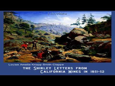 Shirley Letters from California Mines in 1851-52 | Louise Amelia Knapp Smith Clappe | English | 1/4
