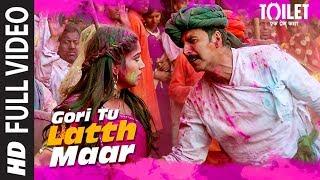 Video Gori Tu Latth Maar Full Video | Toilet- Ek Prem Katha | Akshay Kumar Bhumi Pednekar Sonu N Palak M MP3, 3GP, MP4, WEBM, AVI, FLV Agustus 2017