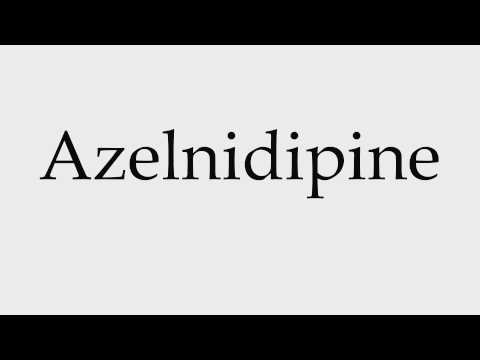 How to Pronounce Azelnidipine