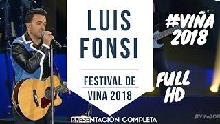 LUIS FONSI #VIÑA2018 - Festival de Viña del Mar 2018 - Presentación Completa  HD