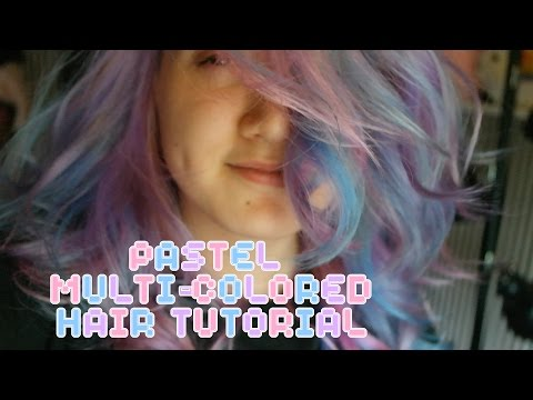 HOW TO: Multi-Colored Pastel Hair