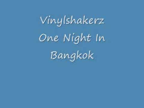 Vinylshakerz - One Night In Bangkok - Techno HQ Sound