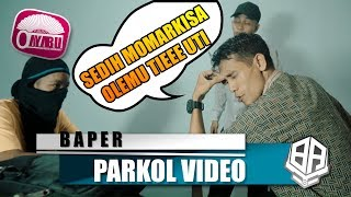 BAPER ( Parkol #17 )