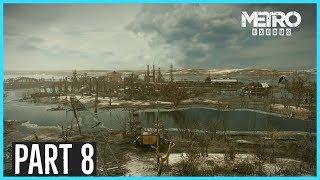 Metro Exodus | Part 8 | The Cannibals Bunker Complex