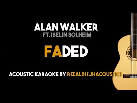 Faded - Alan Walker Ft. Iselin Solheim (Acoustic Guitar Karaoke Version)