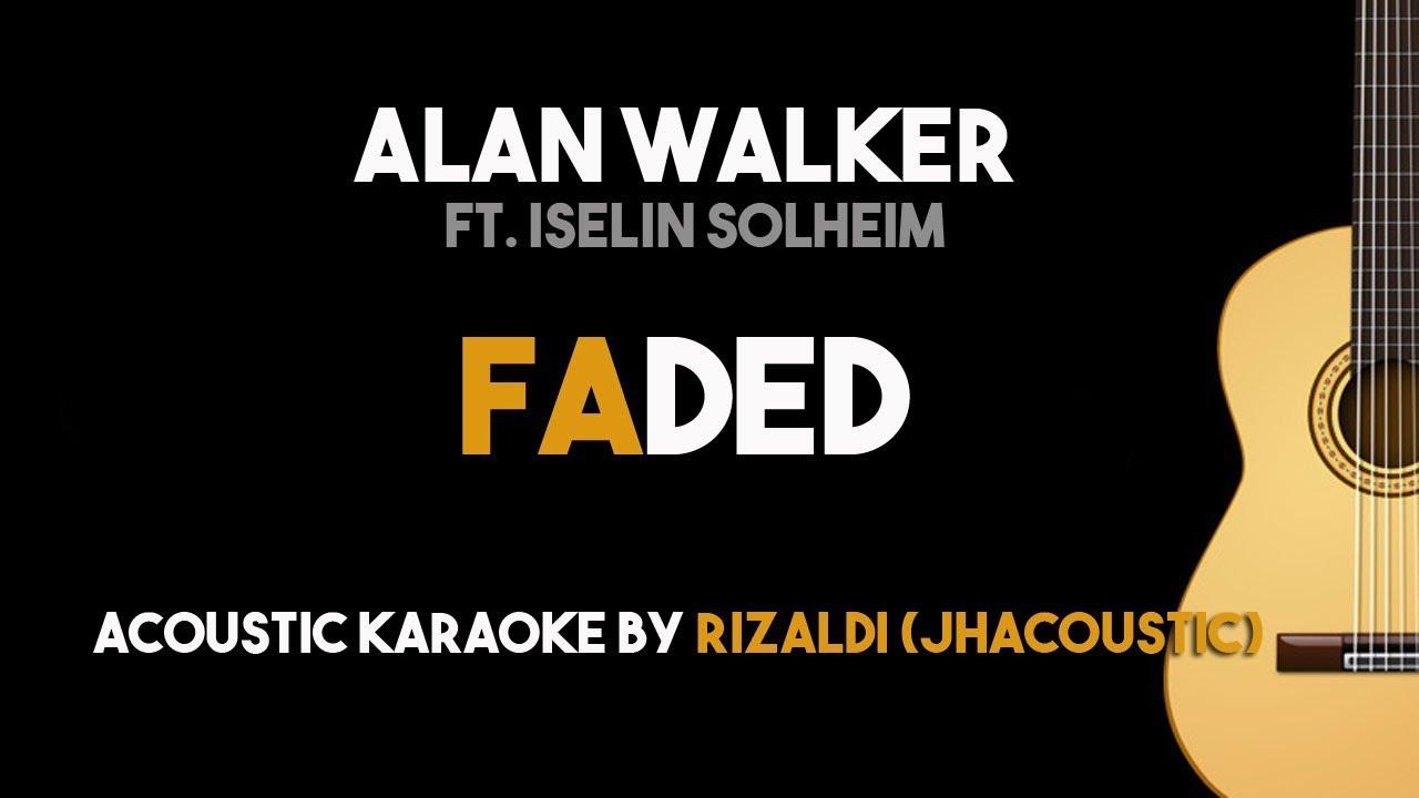 Faded – Alan Walker ft. Iselin Solheim (Acoustic Guitar Karaoke Backing Track with Lyrics)
