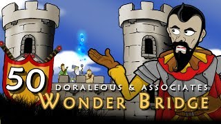 Doraleous & Associates Episode 50.The Wonder BridgeDoraleous & Associates Playlist:https://www.youtube.com/playlist?list=PL68FD0D7F63715384Music by: Alex Beardhttps://itunes.apple.com/us/album/doraleous-and-associates-season-3-soundtrack/id881156042► Subscribe  http://bit.ly/1NOKqlU►https://Twitch.tv/Neebsgaming►https://Hankandjed.Spreadshirt.com/Buy Our Music►http://bit.ly/1LiDPfVSocial Media Sites:►Facebook - https://www.facebook.com/DoraleousAndAssociates/►Twitter - https://Twitter.com/NeebsofficialOur Website:► http://www.neebsgaming.net