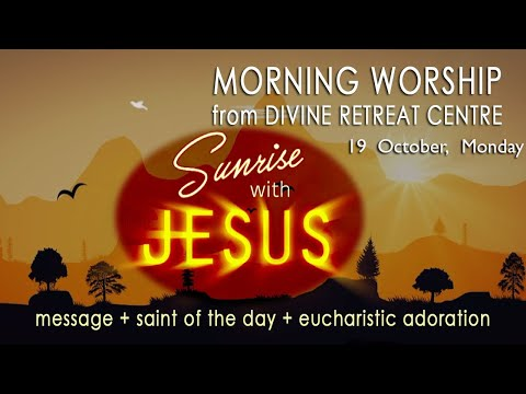 Sunrise with Jesus | 19 October 2020 | Divine Retreat Centre | Goodness TV