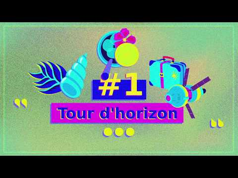 Episode #1 – Tour d'horizon
