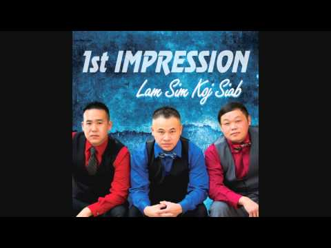 Hmong New Song 1st IMPRESSION 2014-2015