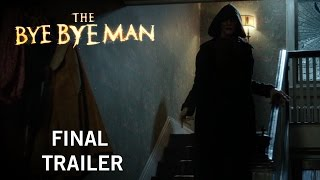 Nonton The Bye Bye Man | Final Trailer | Own It Now On Digital HD, Blu-Ray & DVD Film Subtitle Indonesia Streaming Movie Download