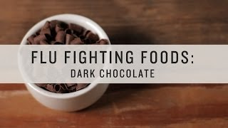 Superfoods - Flu Fighting Foods: Dark Chocolate