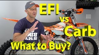 3. EFI vs Carburetor 2 Stroke KTM Dirt Bike | What should you buy in 2018 or 2019?