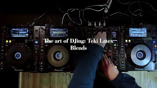 The Art Of DJing: Teki Latex - Blends
