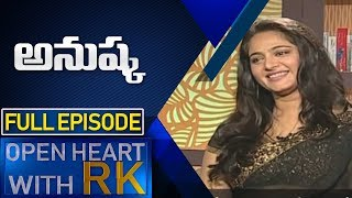 Actress Anushka Shetty | Open Heart with RK | Full Episode | ABN Telugu