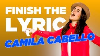 Video Finish The Lyric: Camila Cabello MP3, 3GP, MP4, WEBM, AVI, FLV Februari 2019