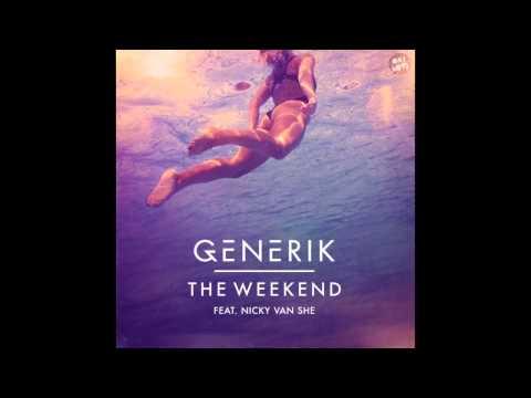 Generik - The Weekend ft Nicky Van She (Glover Remix)