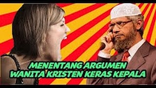 Video FIERCE..!! A Christian Lady Refute Dr Zakir Naik...Dr. Zakir Naik By Christian women Stubborn MP3, 3GP, MP4, WEBM, AVI, FLV Desember 2017