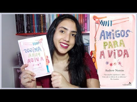 Amigos Para a Vida |  Andrew Norriss |RESENHA| Leticia Ferfer | Livro Livro Meu