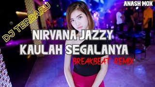 KAULAH SEGALANYA-BREAKBEAT SINGLE // H3R! ft NIRVANA JAZZY